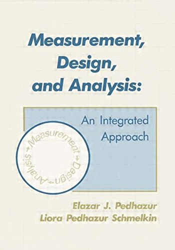 Measurement, Design, and Analysis: An Integrated Approach (Psychology Press & Routledge Classic Editions)