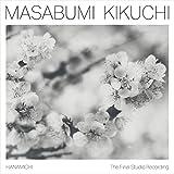 菊地雅章 / ラスト・ソロ~花道 (Masabumi Kikuchi / Hanamichi-The Final Studio Recordings) [CD] [国内プレス] [日本語帯・解説付き]