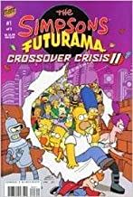 The Simpsons Futurama Crossover Crisis II, No. 1
