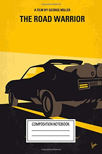 Composition Notebook: Movies No051 My Mad Max 2 Road Warrior Minimal Movie In Minimal Movie Poster Wide Ruled Note Book, Diary, Planner, Journal for Writing