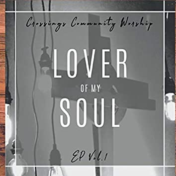 Lover of My Soul EP, Vol. 1
