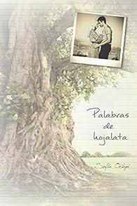 Palabras de hojalata par Sofía Ortega Medina