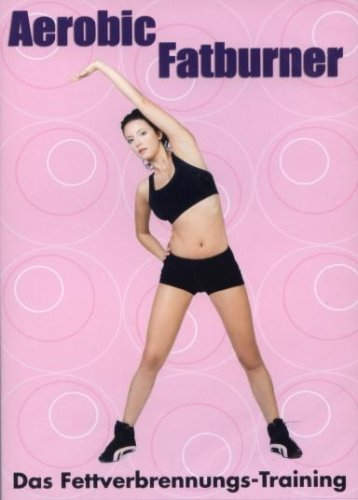 Aerobic Fatburner - DVD - Fettverbrennungs Programm