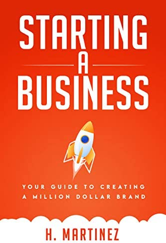 Starting a Business Your Guide to Creating a Million Dollar Brand product image