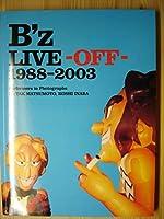 B'z 写真集 B'z LIVE -OFF- 1988-2003 コレクション