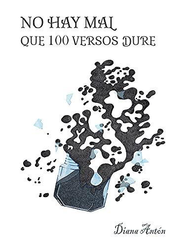 No hay mal que 100 versos dure: Poesía (Spanish Edition)