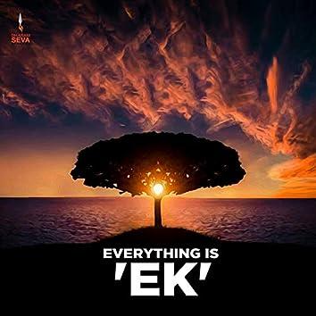 Everything Is 'Ek'
