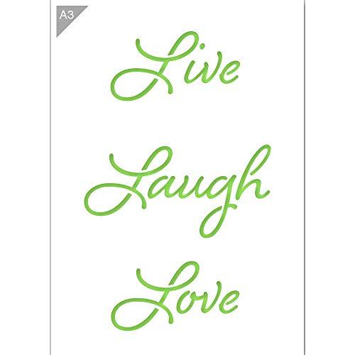 Live Laugh Love Schablone - Plastik - A3 42 x 29,7cm - Höhenangabe 36 cm - wiederverwendbare kinderfreundliche Schablone für Malerei, Handwerk, Wände und Möbel