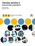 FPB Comunicación y Sociedad II - Ciencias Sociales 2 (Formación Profesional Básica)