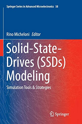 Solid-State-Drives (SSDs) Modeling: Simulation Tools & Strategies: 58 (Springer Series in Advanced Microelectronics)