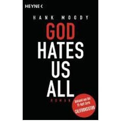 God hates us all (Heyne-B??cher Allgemeine Reihe) (Paperback)(German) - Common