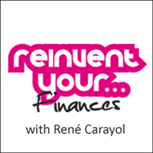 Re-invent Your Finances audiobook cover art