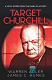 Target Churchill: A Gripping Historical Crime Thriller