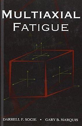 Multiaxial Fatigue (Premiere Series Books) by Darrell F. Socie Gary B. Marquis(1999-12-15)