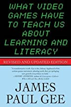 BY Gee, James Paul ( Author ) [{ What Video Games Have to Teach Us about Learning and Literacy. Second Edition (Revised, Updated) By Gee, James Paul ( Author ) Dec - 01- 2007 ( Paperback ) } ]