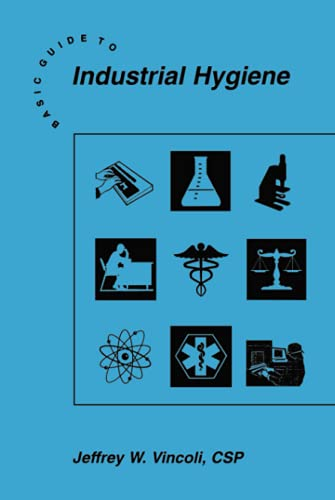 Basic Guide to Industrial Hygiene (Wiley Basic Guide)