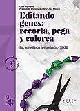 Editando genes: recorta, pega y colorea: Las maravillosas herramientas CRISPR: 7 (El Café Cajal)