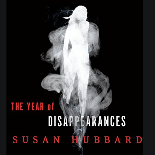 The Year of Disappearances audiobook cover art