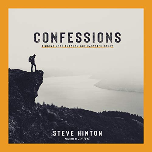 Confessions: Finding Hope Through One Pastor's Doubt audiobook cover art
