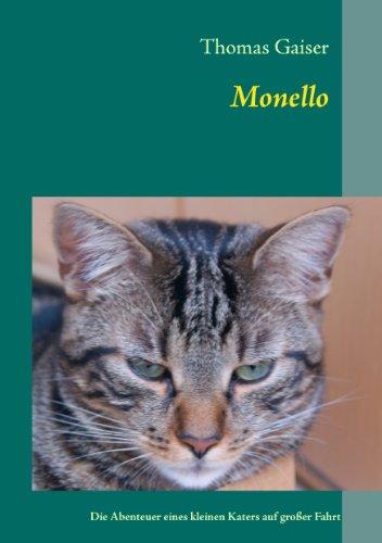 Monello: Die Abenteuer eines kleinen Katers auf großer Fahrt (German Edition)