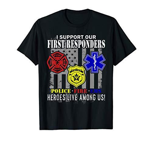 First Responder Hero Flag EMS Police Fireman Men Women Gifts T-Shirt