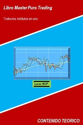 LIbro Master Puro Trading: Todos los módulos en uno