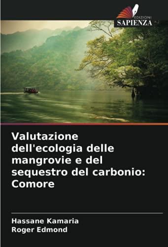 Valutazione dell'ecologia delle mangrovie e del sequestro del carbonio: Comore