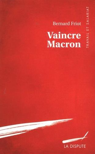 Vaincre Macron