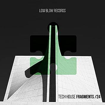Tech House Fragments 24