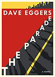 """The Parade"" by Dave Eggers"