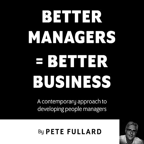Better Managers = Better Business cover art