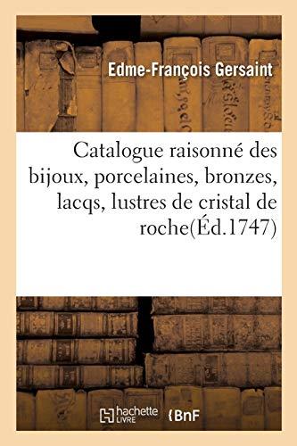 Catalogue Raisonné Des Bijoux, Porcelaines, Bronzes, Lacqs, Lustres de Cristal de Roche Tableaux: Coquilles Provenans de la Succession de M. Angran, Vicomte de Fonspertuis