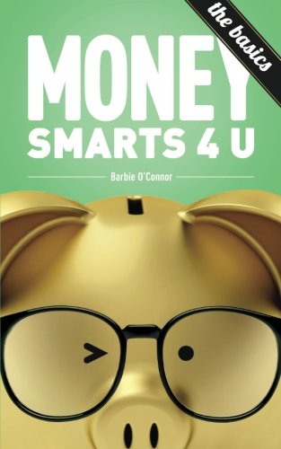MoneySmarts4U: The Basics