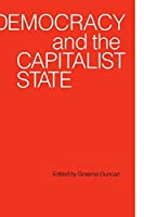 Democracy and the Capitalist State (Testament Studies; 62) by Unknown(1989-03-31)