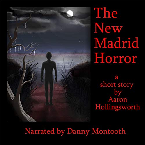 The New Madrid Horror audiobook cover art