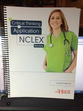A Critical Thinking & Application NCLEX Review Student Manual
