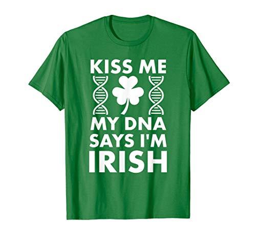 セントパトリックスのキスを私のDNAは私がアイルランド人だと言います Tシャツ