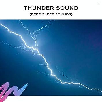 Thunder Sound (Deep Sleep Sounds)