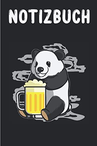 NOTIZBUCH: Bier und Pandabär - Lustige Geschenkidee |liniertes Notizbuch A5, 120 Seiten, Notizblock, Deutschheft, Schreibheft, Schulheft, Tagebuch