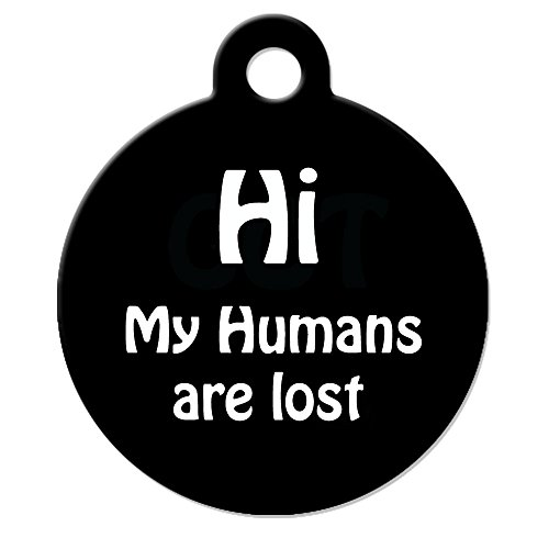 Big Jerk Custom Products Ltd Funny Dog Cat Pet ID Tag - Hi My Humans are Lost - Personalize Colors and Your