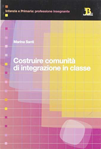 Costruire comunità di integrazione in classe