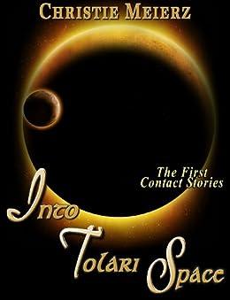 Into Tolari Space (Tales of Tolari Space)