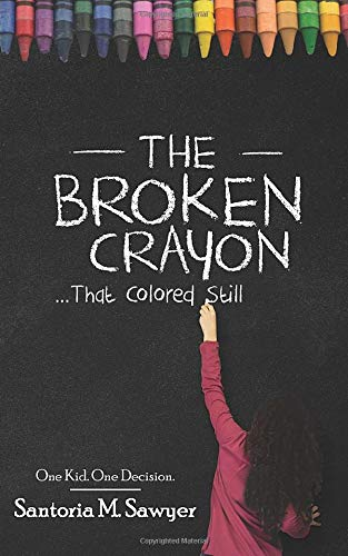 The Broken Crayon That Colored Still