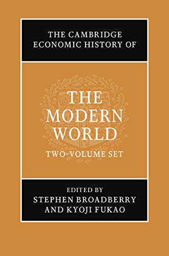 Compare Textbook Prices for The Cambridge Economic History of the Modern World 2 Volume Hardback Set  ISBN 9781108953771 by Broadberry, Stephen,Fukao, Kyoji