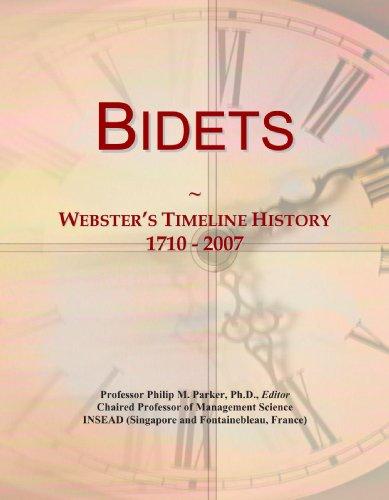 Bidets: Webster's Timeline History, 1710 - 2007