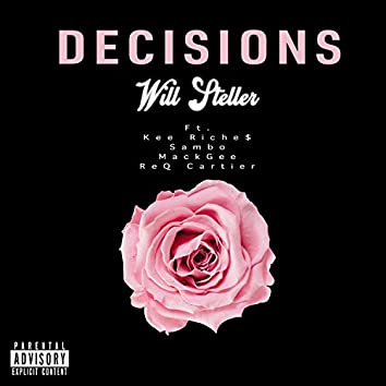 Decisions (feat. Kee Riche$, MackGee, Req Cartier & Sambo)