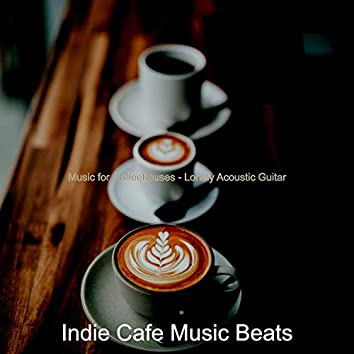 Music for Coffeehouses - Lonely Acoustic Guitar