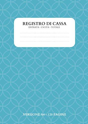 Registro di cassa: Versione A4 | 120 pagine | Entrate, uscite, totale | registro contabilità | registro di cassa semplice | nota di cassa | quaderno ... spese casa | Budget Planner | pagine numerate
