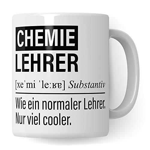 Chemie Lehrer Tasse, Geschenk für Chemielehrer, Kaffeetasse Geschenkidee Lehrer lustig, Kaffeebecher Lehramt Schule Chemie Unterricht Witz