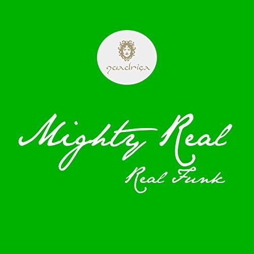 Mighty Real
